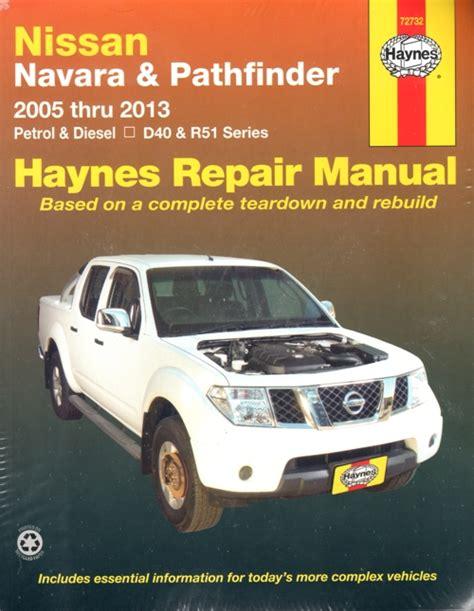 motor auto repair manual 1998 nissan pathfinder user handbook nissan navara pathfinder d40 r51 2005 2013 haynes service repair manual sagin workshop car