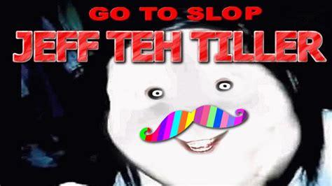 My Stupid Seri 1 4 stupid stories jeff the tiller trollpasta by