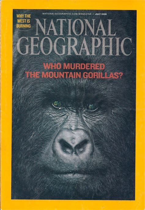 National Geographic July 2008 Who Murdered The Mountain