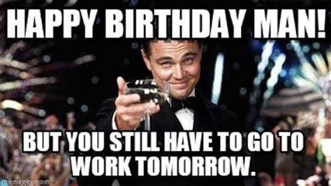 Birthday Memes For Guys - funny birthday meme for friend meme collection