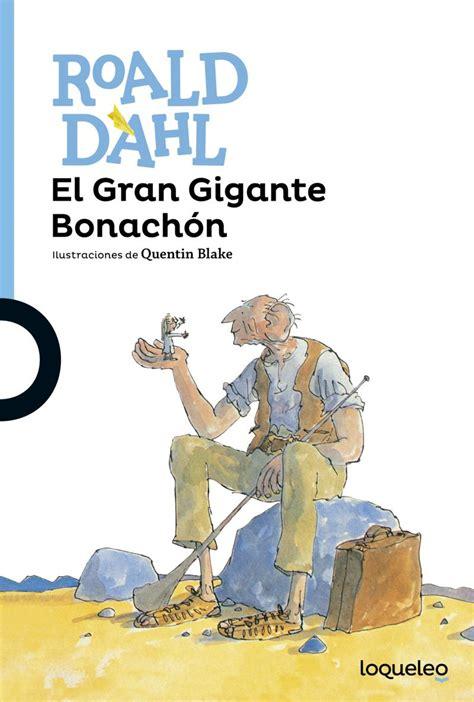 el gran gigante bonachn 8420483095 el gran gigante bonach 243 n