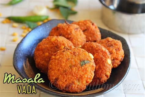 Raks Kitchen Masala Vada by Masala Vada Recipe Masala Vadai Paruppu Vadai Recipe
