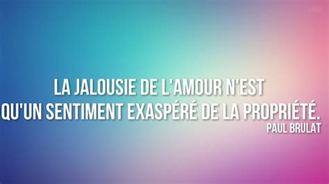 jalousie phrase citation sur la jalousie citation sur la vie et