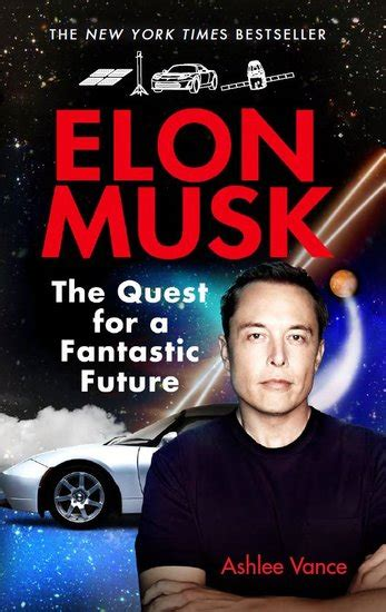 elon musk young readers edition elon musk the quest for a fantastic future young reader