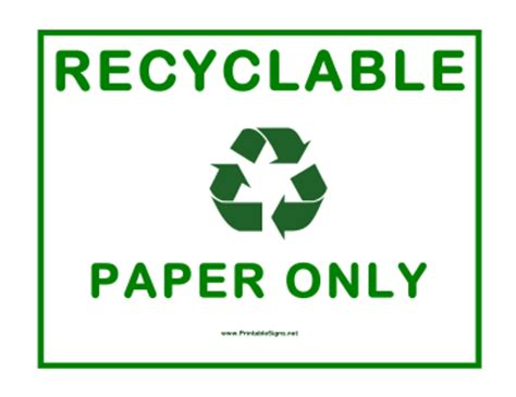 printable paper recycling sign printable recyclable paper only sign