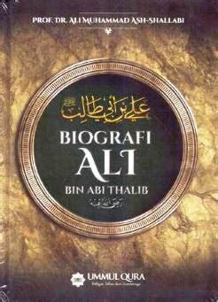 Biografi Ali Bin Abi Thalib Ummul Qura Karmedia Sejarah Islam berikut daftar buku terjemahan ali muhammad ash shalabi