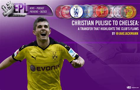 christian pulisic to chelsea christian pulisic to chelsea a transfer that highlights