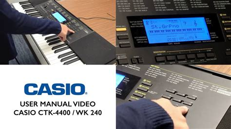 tutorial for casio keyboard 1 1 casio ctk 4400 wk 240 tutorial controlling the