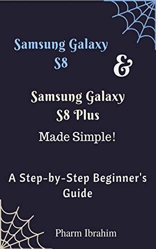 learning the beginner s step by step guide books samsung galaxy s8 samsung galaxy s8 plus made simple a