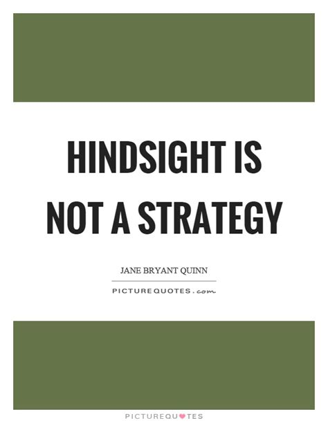 Hindsight Quotes hindsight quotes hindsight sayings hindsight picture