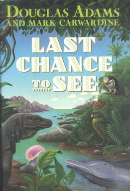 last chance to see wikipedia