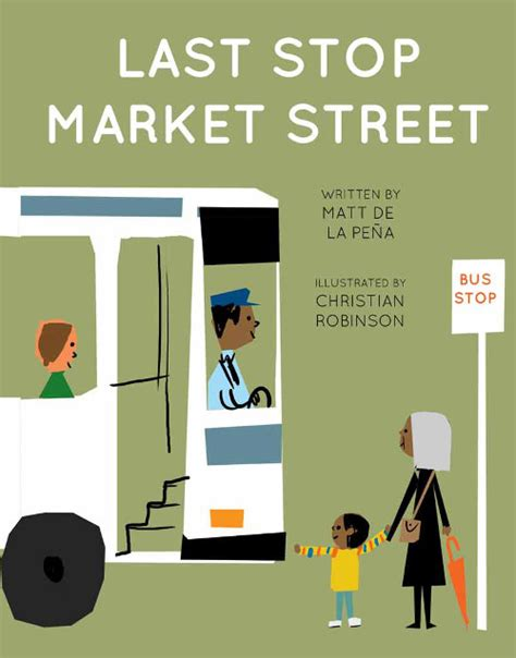 libro last stop on market when i m following what a character does by matt de la pena like success
