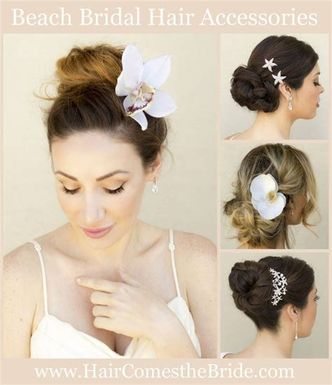 bridal hair makeup and accessories by hair comes the bride 92 best beach bridal hair accessories images on pinterest
