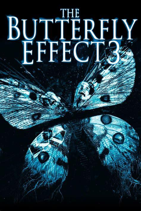 the butterfly effect how the butterfly effect 3 revelations 2009 posters the movie database tmdb