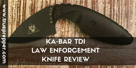 tdi enforcement ka bar knife review tdi enforcement trueprepper
