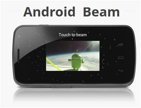 android beam galaxy nexus with android 4 0 sandwich mecharocks