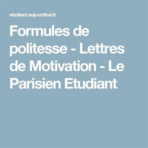 Lettre De Motivation Apb Formule Politesse 17 Best Ideas About Politesse On Gestion De