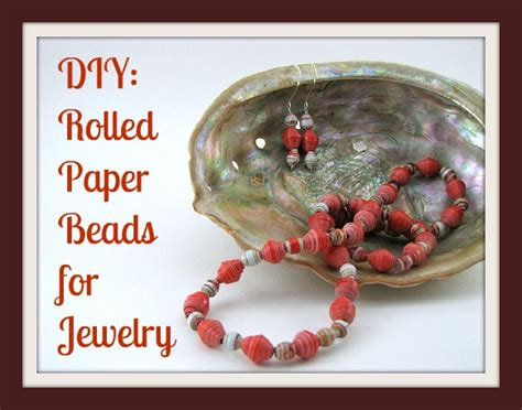 How To Make Jewelry With Paper - diy rolled paper bead necklace frugal upstate
