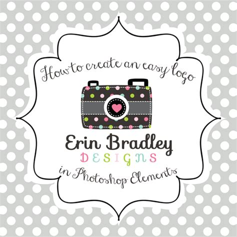 design a logo using photoshop elements erin bradley designs how to create an easy logo in