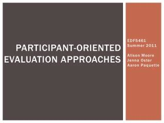 ppt consumer oriented evaluation approaches ppt participant oriented evaluation approaches stake s