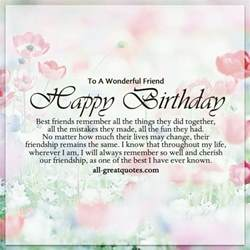 to a wonderful friend happy birthday best friends quotes
