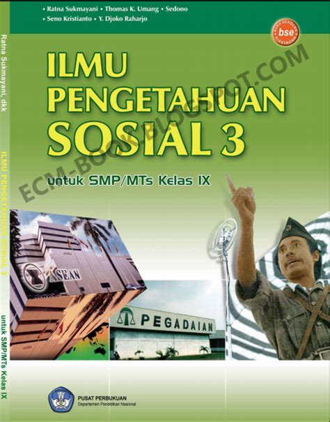 Buku Soal Mandiri Ips Geografi Smp Kelas 3 Ktsp 2006 Erlangga buku sekolah elektronik smp kelas 9 ips 3