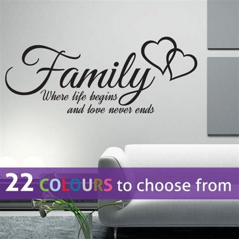 family  life begins  love  ends quote wall