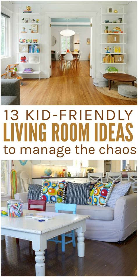kid friendly living room 13 kid friendly living room ideas to manage the chaos