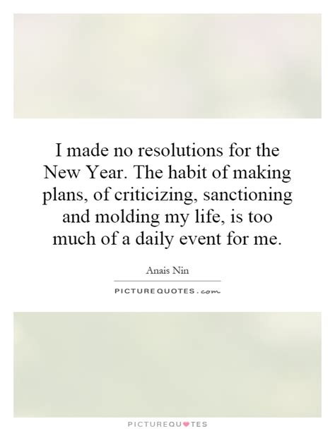 i made no resolutions for the new year the habit of