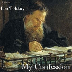 my confession books listen to my confession by leo tolstoy at audiobooks