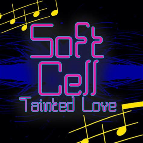 tainted love mp tainted love re recorded rema soft cell high