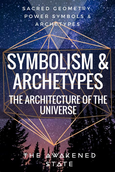 the symbol symbolism and archetypes the awakened state