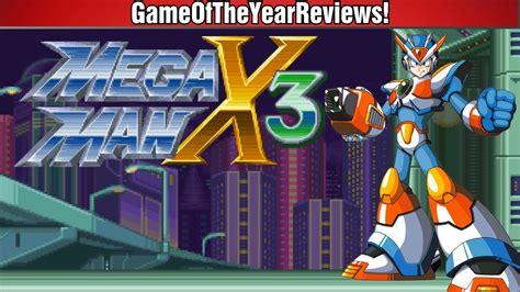 megaman x3 mega x3 review gameoftheyearreviews