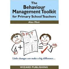 the behaviour tool kit behaviour solutions for today s tough classrooms books 1000 images about class room behaviour management on