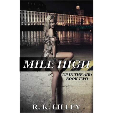 mile high up in the air 2 by r k lilley reviews discussion bookclubs lists