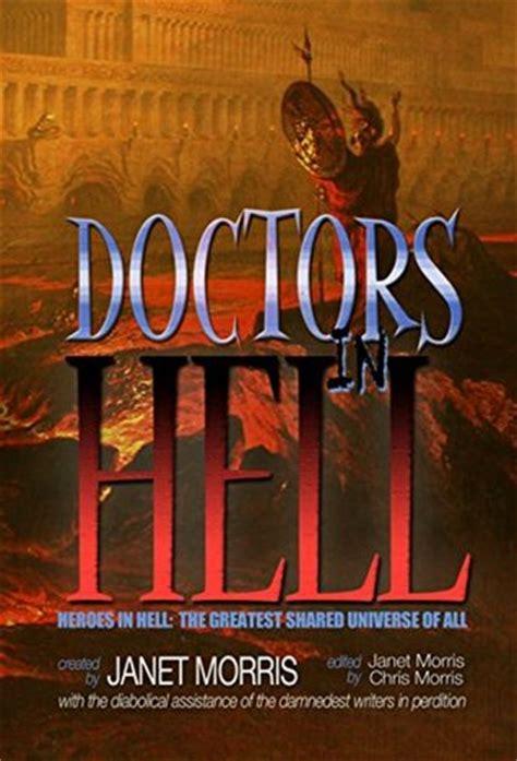 In Hell Heroes In Hell doctors in hell heroes in hell 18 by janet e morris