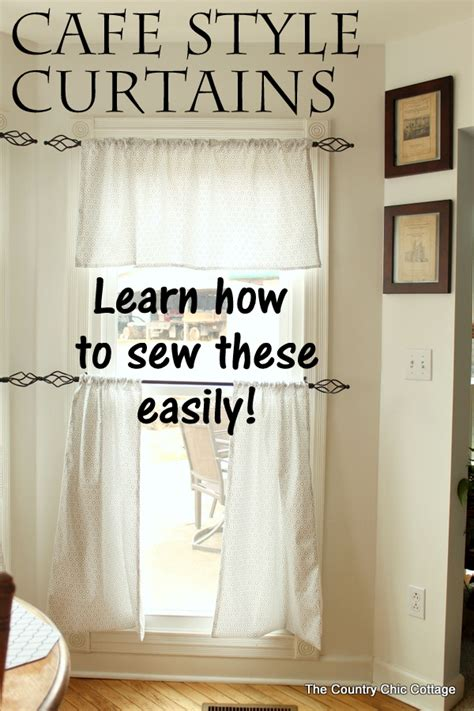 how to sew cafe style curtains the country chic cottage