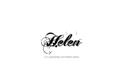 tattoo name helen helen name tattoo designs
