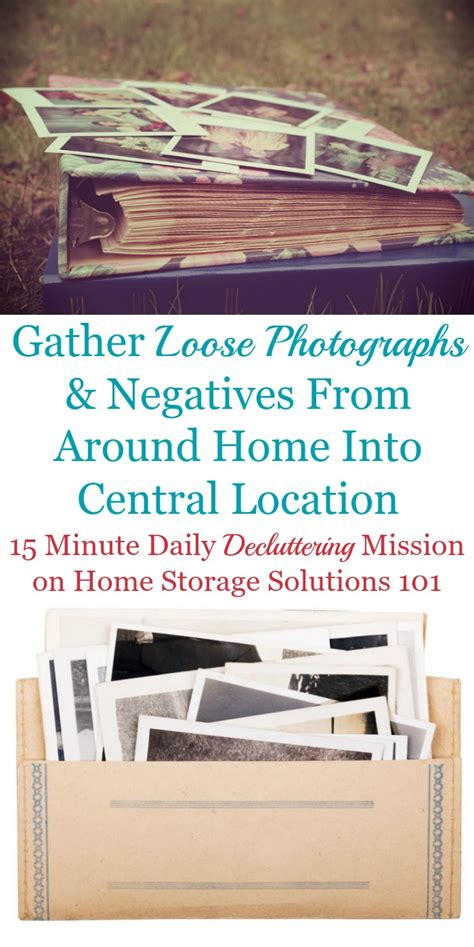 home storage solutions 101 organized home first step to organize photographs gather loose ones into