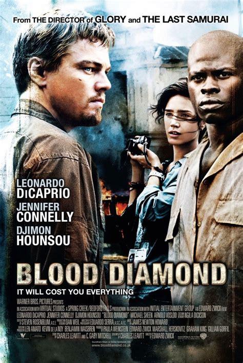 blood diamonds love movies blood diamond