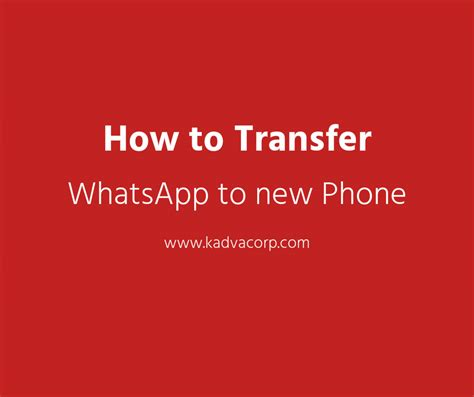 how to transfer whatsapp chats from android to iphone how to transfer whatsapp to new phone with same number