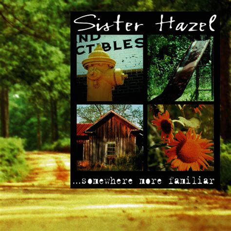 all for you sister hazel mp3 somewhere more familiar by sister hazel mp3 download