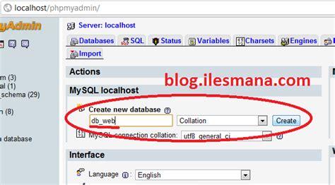 membuat database untuk website blog ilesmana membuat website dinamis dengan php dan