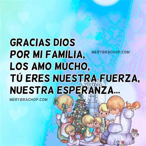 imagenes gracias familia gracias dios por mi familia oraci 243 n cristiana entre
