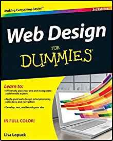 graphics design books pdf web design for dummies lisa lopuck 9781118004906 amazon