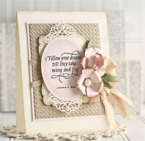 amazing cards to make follow your dreams 187 amazing paper grace