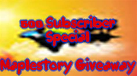 Maplestory Giveaway - maplestory giveaway 500 subscriber special youtube