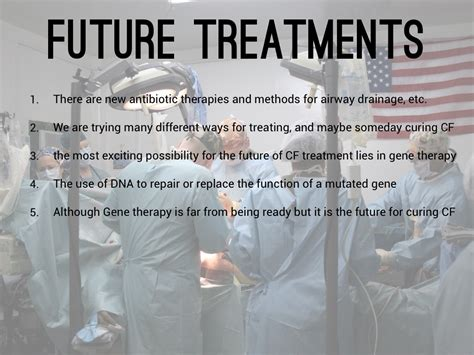 8 Treatments Of The Future by Cystic Fibrosis By Luke