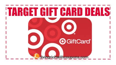 Gift Card Deals Target - target coupons target coupon match ups target gift card deals living rich with
