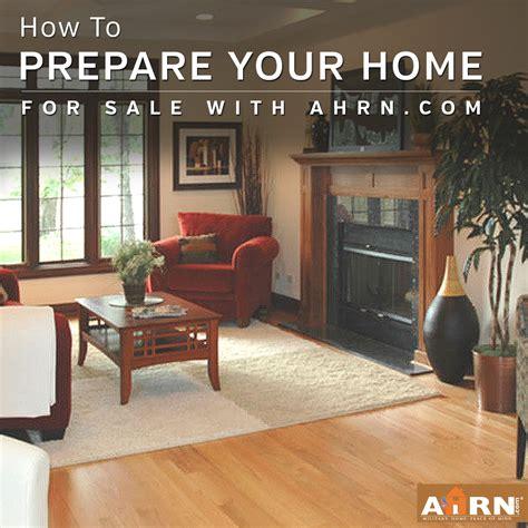 prepare your home for prepare your home for sale ahrn